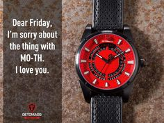 #thankgoditsfriday   He's flirting and ogling every chance he gets, but in the end there's just his one true love and she's marked in red letters: Friday  The DETOMASO BUSINESS PUNK: http://amzn.to/2avXZXw  #tgif #redfriday #weekend #Friday @todayswatchfashion,