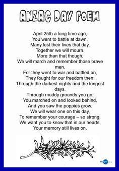 Pass a poem to one of our honoured diggers this ANZAC Day. For their battle and their courage in World War they deserve to be remembered and thanked. Anzac Day Australia, Remembrance Day Activities, Remembrance Day Poems, Great Poems, Holiday Program, Melbourne, Sydney, Kids Poems, Australian Curriculum