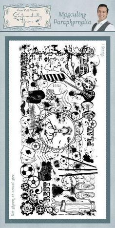 Phill Martin Sentimentally Yours - Masculine Paraphenalia Rubber Stamp