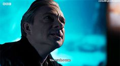 I'm giving you a case, Sherlock. Might be the hardest case of your career. When I'm gone, if I'm gone, I need you to do something for me. Save John Watson. Save him.