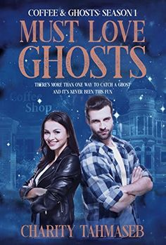 Right now Must Love Ghosts by Charity Tahmaseb is Free!