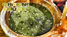 "Delicious Green Sauce (""salsa verde"" in Spanish). This stuff had a dark-green hue to it that was amazing. Of course, it was delicious, too!"