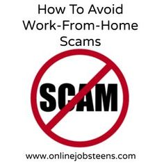 How To Avoid Work-From-Home Scams. #jobsforteens #workathome #onlinejobs avoiding scams, work at home scams, making money scams