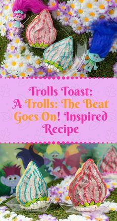 Trolls | Toast Recip