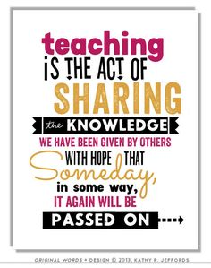 Teaching Is The Act Of Sharing Typographic Print. Teacher Sign. Teaching Quote. Gift For Teachers. Teacher Appreciation Wall Art.