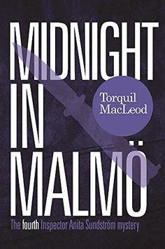 Midnight in Malmo: The Fourth Inspector Anita Sundström m... https://www.amazon.co.uk/dp/085716130X/ref=cm_sw_r_pi_dp_x_0ux2ybEZ8P1G3