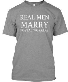 Real Men Marry Postal Workers
