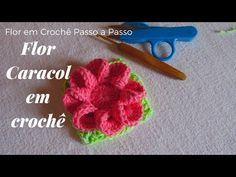 Flor em Crochê Passo a Passo - Flor Caracol - YouTube