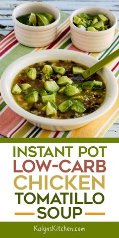 Instant Pot Low-Carb Chicken Tomatillo Soup is a tasty chicken soup with south-of-the-border flavors, and this is delicious with chunks of avocado added at the table! [found on KalynsKitchen.com] #InstantPotLowCarbSoup #LowCarbChickenTomatilloSoup #InstantPotChickenSoup