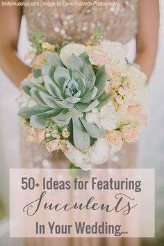 Pin-Ultimate-Inspiration-Guide-for-Succulents-at-your-Wedding-Bridal-Musings-Wedding-Blog-11