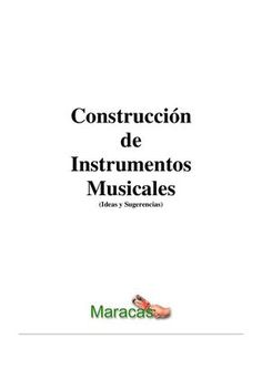 200 instrumentos musicales caseros construcción de instrumentos caseros con elementos reciclados Music Class, Music Education, Music Activities, Activities For Kids, Music Score, Summer Courses, Music For Kids, Teaching Music, Sound Of Music
