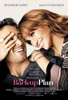 The Back-up Plan (2010)  5.2/10  A romantic comedy centered on a woman who conceives twins through artificial insemination, only to meet ...