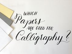 Which papers are good for modern calligraphy? #calligraphy #ink #penmanship