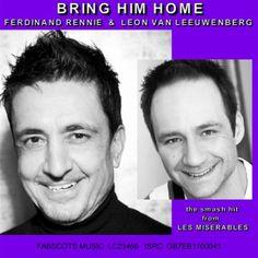 Bring Him Home (radiomix) Ferdinand Rennie & Leon Van Leeuwenberg | Format: MP3 Download, http://www.amazon.co.uk/dp/B00CYQWASI/ref=cm_sw_r_pi_dp_kmFOrb1C7W8Q9