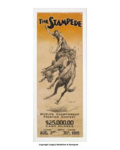 The 1919 Calgary Stampede Poster Canadian Forest, Wild West Show, Capital Of Canada, Canadian History, Cowboy Art, Old Pictures, Vintage Signs, Art Techniques, Calgary