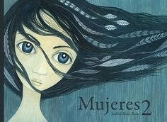 Mujeres 2 | Isabel Ruiz Ruiz http://palabrasquehablandehistoria.blogspot.com.es/2016/12/mujeres-2-isabel-ruiz-ruiz.html