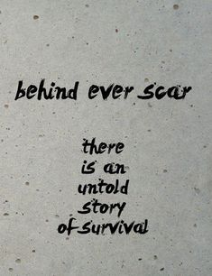 I am the granddaughter of a survivor. I am the daughter of a survivor. I am a survivor. Life Quotes Love, Great Quotes, Quotes To Live By, Me Quotes, Inspirational Quotes, Scar Quotes, Fight Quotes, Camus Quotes, Boss Quotes