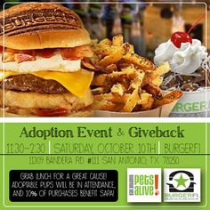 Come out this Saturday to BurgerFi on Bandera! A portion of proceeds go to SAPA, and cute pups will be available for adoption.