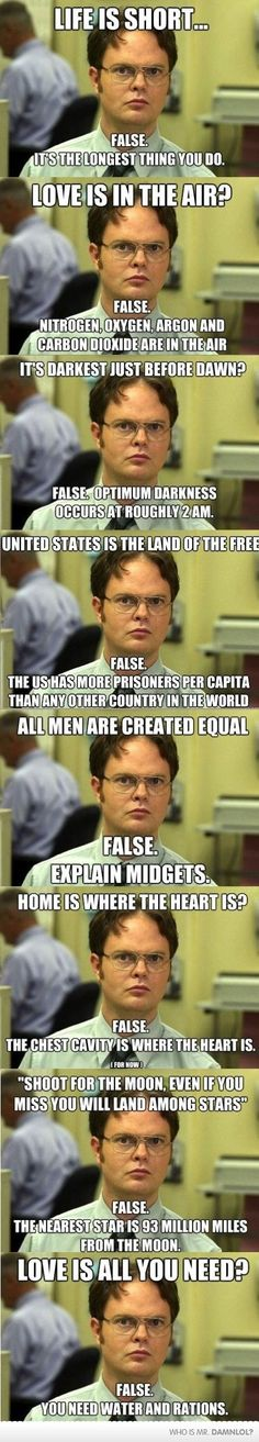 Logical Dwight.