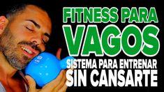 Fitness para vagos: cómo entrenar sin cansarte (absortismo #01) - YouTube