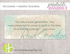 Royal Generation LDS Printable Handout  - quote by H. Burke Peterson