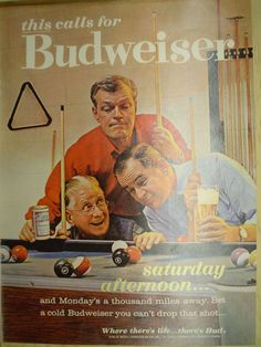 Vintage-Ads.com Your place for Classic Retro Magazine Ads; 1963 Ad Budweiser Beer. Pool table theme. Saturday afternoon