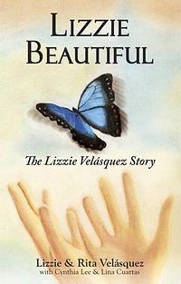 Lizzie Velasquez | Lizzie's Story