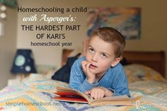 Relief and grief often go hand-in-hand, as Kari learned this year homeschooling her son with Asperger's. She shares the blessings and the challenges.