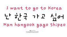 Korean/Hungarian I want to go to Korea: Nan hangook gago shipeo. Korean Words Learning, Korean Language Learning, Learn A New Language, Spanish Language, French Language, Learning Spanish, German Language, Italian Language, Learn Basic Korean