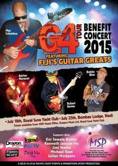 G4 Tour Benefit Concert at the RSYC Saturday 18 July. #FijiEvents