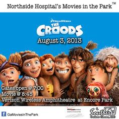 August 3 - Northside Hospital's Movies in the Park™ - Alpharetta / Johns Creek.  For more details visit: www.facebook.com/GaMoviesInthePark