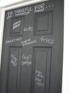 Chalkboard front door - This would be something really fun to do!   Not only is the color FANASTIC, but it'd be such a great way to get creative with decor all year round! use on back door