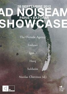September 28th, 2012: The Outside Agency, Enduser, Igorrr, Hecq, Subheim & Nicolas Chevreux at Batofar, Paris, France