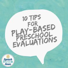 Play-Based Evaluatio