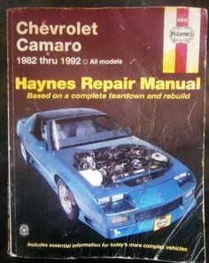Chevrolet Camaro Haynes Repair Manual:Chevrolet Camaro, 1982-1992 Paperback 1999