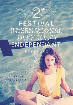 2ème édition du Festival international du film indépendant à Bordeaux