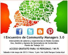 ASISTE al I Encuentro de Community Managers 3.0 / Sábado 4 de mayo de 2013 / 3 pm / Mc Cafe C.C. Parque Costa Azul, Isla de Margarita / Acceso Gratuito para 10 personas