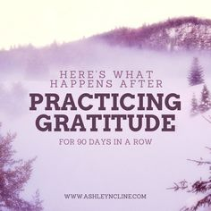 My life has forever changed after practicing gratitude for 90 days. Gratitude offers powerful healing and creates abundance in our lives that we didn't know possible. My favorite quote: An attitude of gratitude brings new opportunity.