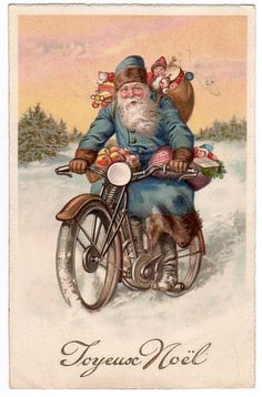 Vintage Christmas Card Santa on a Motorcycle - Christmas Cards French Christmas, Old Christmas, Old Fashioned Christmas, Victorian Christmas, Father Christmas, Retro Christmas, Christmas Greetings, Christmas Postcards, Christmas Trees