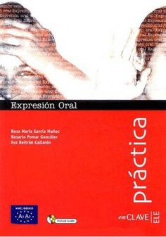 Expresion Oral A1-A2 nivel basico + CD gratis Expressionism, Activities, Libros