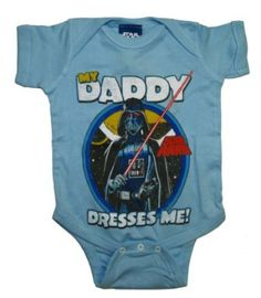 Star Wars Darth Vader My Daddy Dresses Me Baby Creeper Romper Snapsuit Onesie Size: 6-12 Months: Clothing