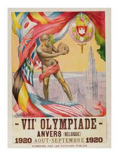 1920 Antwerp Olympics  ( IOC, V Publishing / Abrams / July 20, 2012 )  Official poster of the Antwerp, Belgium, Olympics in 1920. By Martha Van Kuyck and Walter Van der Ven & Co.     http://www.latimes.com