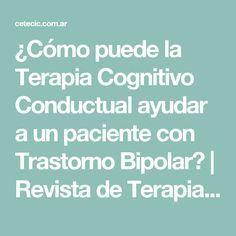 ¿Cómo puede la Terapia Cognitivo Conductual ayudar a un paciente con Trastorno Bipolar? | Revista de Terapia Cognitivo Conductual