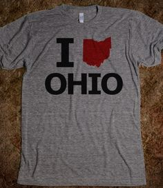 Ohio? Hahaha who in their right mind would love it? Lived there before?? Lol