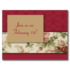 """""""Flowers and Red Pattern Save the Date"""": This design with its traditional Valentine's Day red along with its strip of pretty flowers is perfect for a Valentine's Day party, but it can be used for any occasion you like, from a family reunion to a garden party. Just change the text to reflect the event!"""