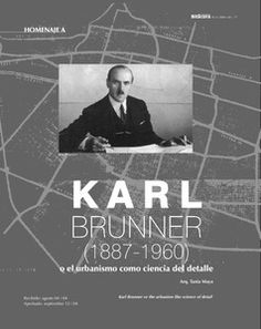 Karl brunner or the urbanism like science of detail // Karl brunner en Colombia