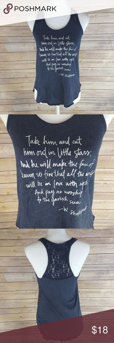 "Hollister Shakespeare quote tank top Dark blue with lace tank top. Has Shakespeare quote on front. ""Take him and cut him out in little stars, And he will make the face of heaven so fine that all the world will be in love with night and pay no worship to the garish sun."" W. Shakespeare. In very gently used condition. Length in back is 26"" & 24"" in front. Hollister Tops Tank Tops"