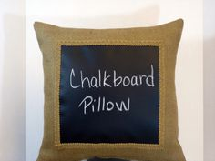 Chalkboard Pillow on Burlap-fun on the front porch!