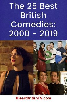 The 25 Best British Comedies from 2000 – 2019
