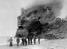 The Cliff House hotel burns.Source Library of Congress